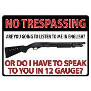 "RIVERS EDGE SIGN 12""X17"" 12GA NO TRESPASSING TIN"