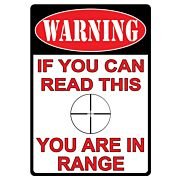 """RIVERS EDGE TIN SIGN """"YOU ARE IN RANGE"""" 12""""x17"""""""