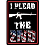 "RIVERS EDGE SIGN 12""x17"" ""I PLEAD THE SECOND"""