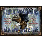 "RIVERS EDGE EMBOSSED SIGN 12""X17"" ""PROUD AMERICANS"""